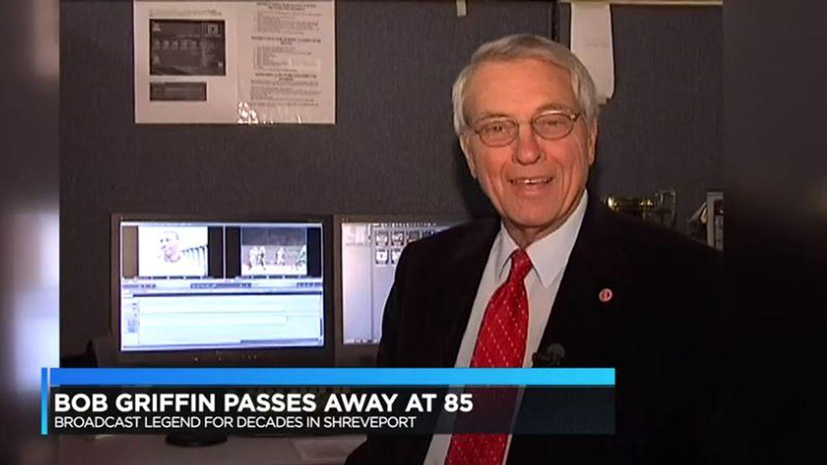 Broadcast legend Bob Griffin passes away at 85 (KSLA)