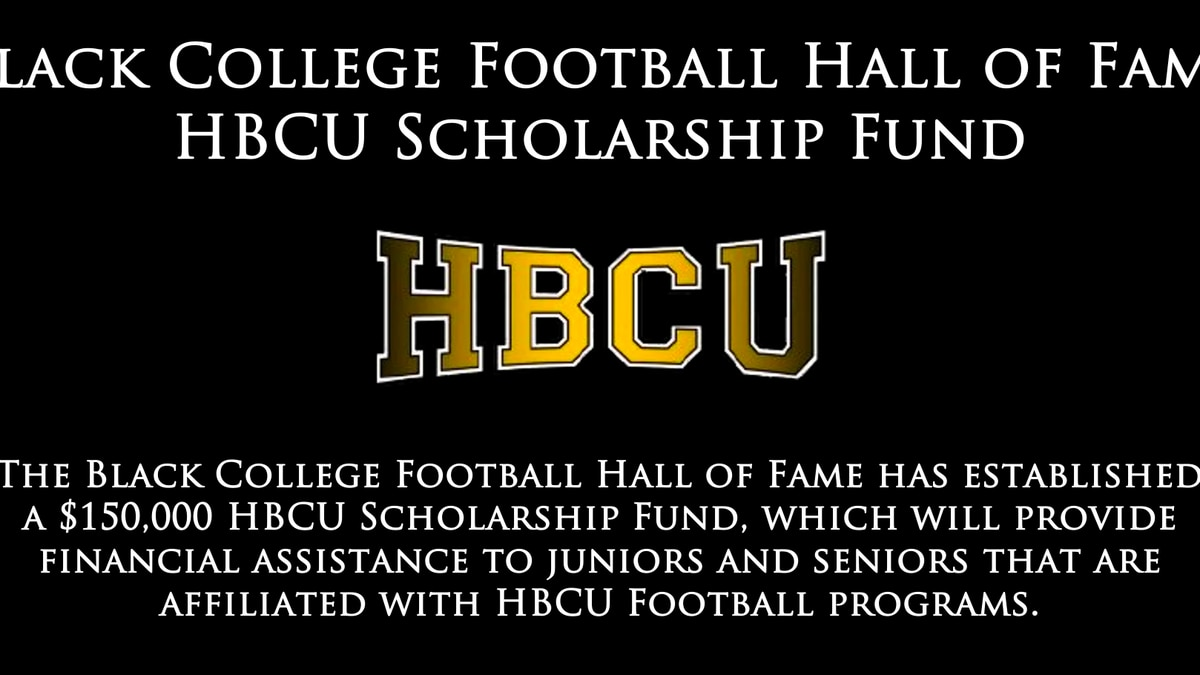 The Black College Football Hall of Fame today announced the establishment of a $150,000 Black...