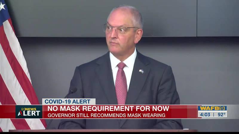 Gov. Edwards says no mask mandate for now